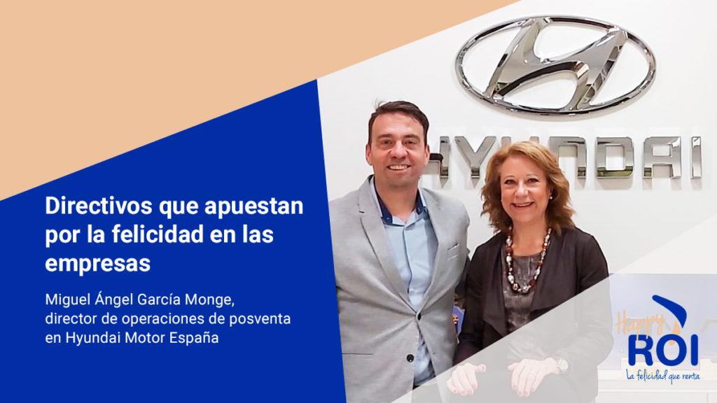 Entrevista a Miguel Ángel García Monge directivos que apuestan por la felicidad en las empresas